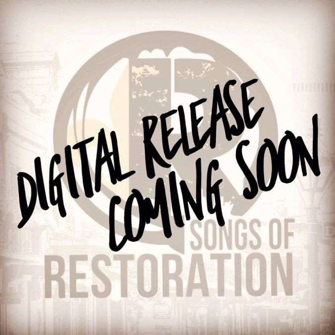 TRC_Songs of Restoration_Digital Release Coming Soon_Promo