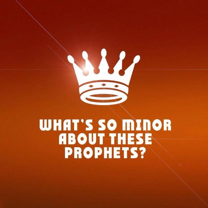 What's So Minor About These Prophets_Sermon Series_Promo Image
